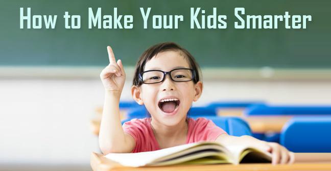how to make kids smarter