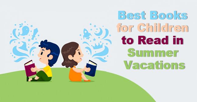 Best-Books-for-Children-to-Read-in-Summer-Vacations