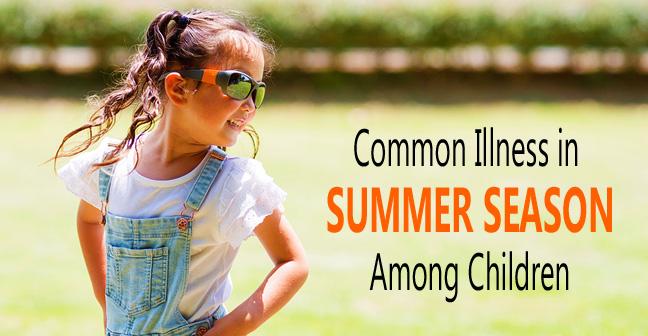 common illness in summer season among children